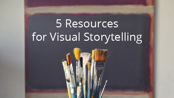 5 Resources for Visual Storytelling