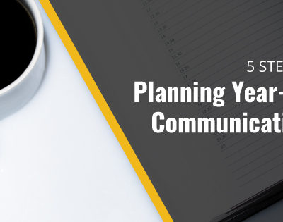 5 Simple Steps to Planning Year-End Communications